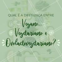 Vegano - É um estilo de vida! São as pessoas que não consomem qualquer tipo de produto de origem animal ou que envolva animais em sua produção, além de não comerem carne, leite, ovos ou mel, também não consomem cosméticos e produtos de limpeza que tenham compostos de origem animal ou que sejam testados em animais;   Vegetariano - não comem nada que tenha carne, leite, ovos ou mel, seja pelos animais, pela saúde, pelo meio ambiente ou outros motivos.   Ovolactovegetariano - É a pessoa ou a dieta que exclui a carne, inclusive os frutos do mar, mas não exclui leite e ovos. Há também os ovovegetarianos e os lactovegetarianos — respectivamente pessoas que consomem apenas ovos ou apenas leite, e cortam os demais produtos de origem animal da alimentação.   #vegetarianismo #ahazoutaste #veganismo #saudavel