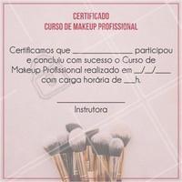 Parabéns! Com sua dedicação, você acaba de concluir com sucesso o Curso de Makeup Profissional que te capacita a realçar a beleza através de ténicas da maquiagem. 🎉💄 #automaquiagem #ahazou #cursomaquiagem #certificado #maquiagem #makeup
