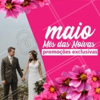 Maio é o mês oficial das Noivinhas! Prepare-se porque vem aí muitas promoções especiais... 💕 #maio #ahazou #mesdasnoivas #Noivas