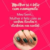 Uma unha bem feita é o que faz uma mulher feliz de verdade 😂 #unhas #ahazou #manicure #engracado