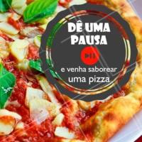 Que tal dar uma pausa na sua rotina? 🖐 #pizzaria #ahazoutaste #pizza