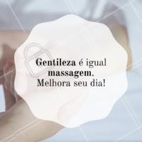 Com certezaaa ! 💛😍🙏 #massagem #ahazou #frases