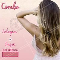 Aproveite este combo promocional para dar aquele up no visual! 💖 Agende o seu horário! #selagem #luzes #loiro #ahazou #cabelo #promocao