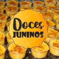 Ara sô! Nós já estamos em clima de São João! Venha provar nossas delícias juninas! #docesjuninos #ahazou #sãojoão