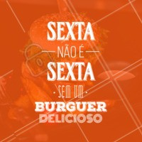 SEXTOU! Pra essa sexta ficar completa, que tal comer um burguer delicioso? #sextafeira #ahazoutaste #hamburgueria