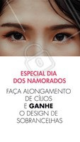 Vem pra cá embelezar o olhar para a época mais romântica do ano! 😍 #cilios #sobrancelha #ahazou #diadosnamorados #promocao