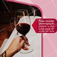 Quem concorda? 🍷 #vinho #ahazoutaste #bares #drinks