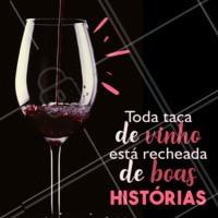 Vem criar novas memórias com a gente! #vinho #ahazou #novashistórias