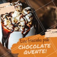 Não há nada melhor que um chocolate quente para te aquecer neste inverno! #chocolatequente #ahazoutaste #cafeteria