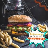 E o jeito ideal de comemorar é com um burguer! 🍔 #hamburguer #ahazoutaste #ferias