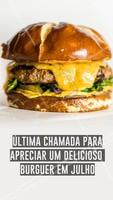Ainda dá para saborear um delicioso hamburguer e fechar o mês com chave de ouro! 🍔 #hamurguer #ahazoutaste #hamburgueria #julho