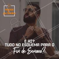 Quer chegar no fim de semana no estilo? Vem dar um trato no visual com a gente! #barbearia #ahazou #barba #fimdesemana
