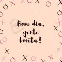 Bom dia para todas as minhas clientes lindas e maravilhosas!! ❤❤❤ #bomdia #frases #clientes #lindas #ahazou