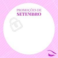 Vamos receber Setembro com promoções especiais? 🎉 #setembro #ahazou #cilios #sobrancelhas