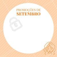 Vamos receber Setembro com promoções especiais? 🎉 #setembro #ahazou #esteticafacial