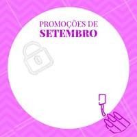 Vamos receber Setembro com promoções especiais? 🎉 #setembro #ahazou #manicure #unhas