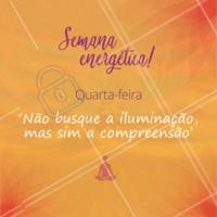 Esta é a melhor forma da iluminação vir até você! Positividade atrai luz! ✨ #quartafeira #energias #ahazou #positvidade