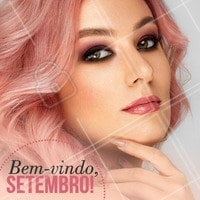 Que o seu mês de Setembro maravilhoso! 💕 #setembro #ahazou #maquiagem #makeup