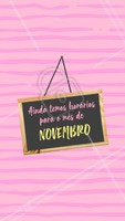 Corre pra agendar seu horário pra Novembro que ainda temos vagas! #novembro #ahazou #agendamento