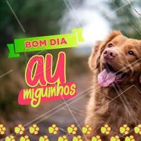 Desejamos um bom dia para todos os nossos AUmigos e clientes 🐶❤️ #bomdia #ahazoupet #pet #pets