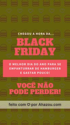 O grande dia está para chegar! BLACK FRIDAY na XXXX com promoções absurdas. Você não pode perder! #ahazou #blackfriday #hamburger #lanches #promocao