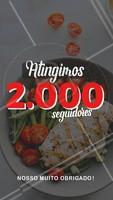 Estamos muito felizes em atingir 2000 seguidores  😃✨🌟 Nosso gratidão a todos vocês #2000 #Seguidores #Ahazou #Gastronomia