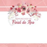 Queridas clientes, tenho um recadinho pra vocês! #comunicado #fimdeano #ahazou #recado