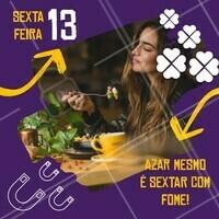 Isso sim é azar! 😂 Espanta essa má sorte e essa fome! Faça já seu pedido 😋 #gastronomia #ahazoutaste #sextafeira13 #sextafeira