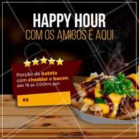 Happy Hour com Batata Frita na promoção é aqui! Marque os amigos e venha aproveitar <3 #happyhour #ahazoutaste #bestfries